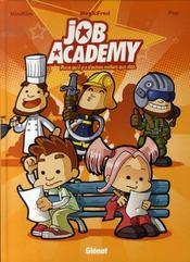 Job academy t.1 - Intérieur - Format classique