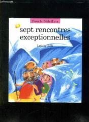 Sept Rencontres Exceptionnelles - Couverture - Format classique