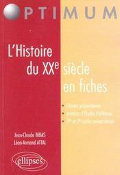 Histoire du XXe siècle en fiches - Intérieur - Format classique