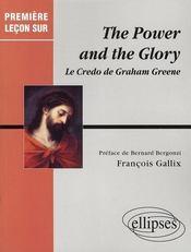 The power and the glory ; le credo de graham greene - Intérieur - Format classique