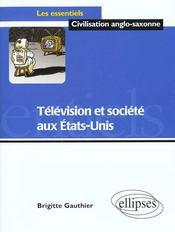 Télévision et société aux Etats-Unis - Intérieur - Format classique