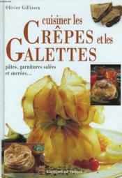 Cuisiner Les Crepes Et Les Galettes - Couverture - Format classique