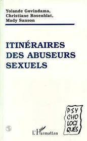 Itineraires Des Abuseurs Sexuels - Intérieur - Format classique