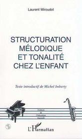 Structuration Melodique Et Tonalite Chez L'Enfant - Intérieur - Format classique