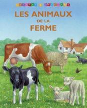 Lesanimaux De La Ferme - Couverture - Format classique