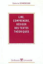Lire, Comprendre, Rediger Textes Theorique - Intérieur - Format classique