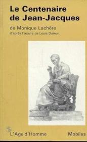Le Centenaire De Jean Jacques - Couverture - Format classique