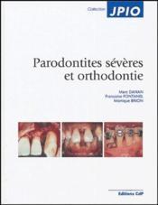 Parodontités sévères et orthodontie - Couverture - Format classique