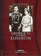 George VI et la reine Elisabeth - Couverture - Format classique