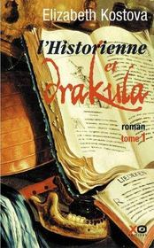 L'Historienne Et Drakula - Tome 1 - Intérieur - Format classique
