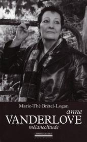 Anne Vanderlove, mélancolitude - Intérieur - Format classique