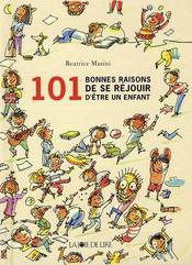 101 bonnes raisons de se réjouir d'être un enfant - Intérieur - Format classique