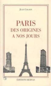 Paris des origines a nos jours - Couverture - Format classique