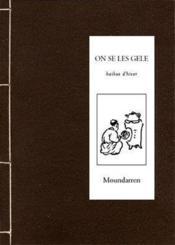 On se les gèle ; haikus d'hiver - Couverture - Format classique