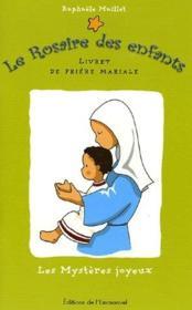 Les mystères joyeux t.1 ; livret de prière mariale - Couverture - Format classique