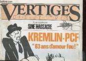 Vertiges Des Lettres N° 5 Et Son Supplement Sine Massacre - Kremlin Pcf 63 Ans D'Amour Fou - Couverture - Format classique