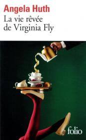 Vente  La vie rêvée de Virginia Fly  - Angela Huth