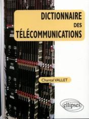Dictionnaire Des Telecommunications - Couverture - Format classique