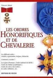 Les ordres honorifiques et de chevalerie - Couverture - Format classique