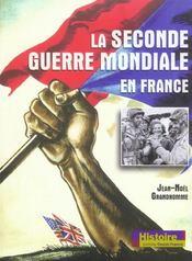 La Seconde Guerre Mondiale En France - Intérieur - Format classique