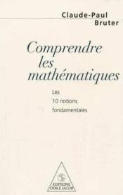 Comprendre Les Mathematiques - Couverture - Format classique