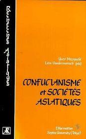 Confucianisme Et Societes Asiatiques. - Intérieur - Format classique