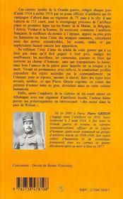 La grande guerre d'un lieutenant d'artillerie; carnets de guerre de 1914 à 1919 - 4ème de couverture - Format classique