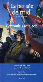 Revue La Pensee De Midi N.20 ; Beyrouth, Xxi Siècle - Intérieur - Format classique
