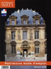 Connaissance Des Arts N.298 ; Patrimoine Mode D'Emploi (Edition 2006) - Couverture - Format classique
