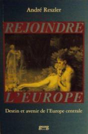 Rejoindre L'Europe - Couverture - Format classique