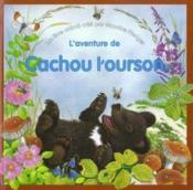 L'Aventure De Cachou L'Ourson - Couverture - Format classique