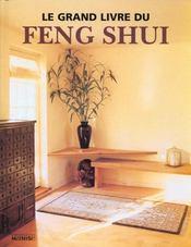 Le Grand Livre Du Feng Shui - Intérieur - Format classique