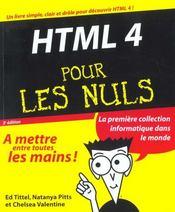 Html 4 Pour Les Nuls ; 3e Edition - Intérieur - Format classique