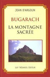 Bugarach ; La Montagne Sacree - Intérieur - Format classique