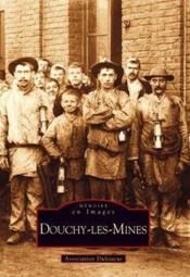 Douchy-les-mines - Couverture - Format classique