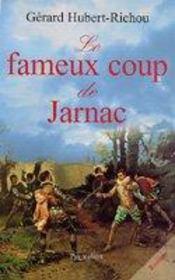 Le Fameux Coup De Jarnac - Intérieur - Format classique