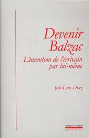 Devenir Balzac - Intérieur - Format classique
