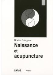 Naissance et acupuncture (3e édition) - Couverture - Format classique