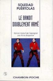 Le Bandit Doublement Arme - Couverture - Format classique
