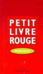 Petit livre rouge ; pour les AA - Couverture - Format classique