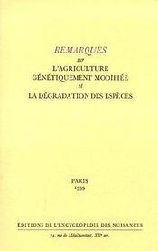 Remarques sur l'agriculture génétiquement modifiée et la dégradation des espèces - Couverture - Format classique