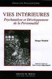 Vies interieures : psychanalyse et developpement de la personnalite - Intérieur - Format classique
