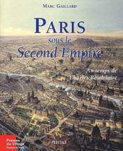 Paris sous le second Empire ; au temps de Charles Baudelaire - Intérieur - Format classique
