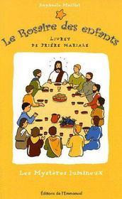 Le rosaire des enfants t.2 ; les mystères lumineux - Couverture - Format classique
