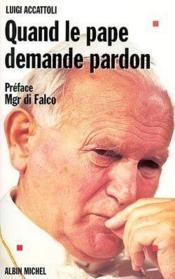 Quand Le Pape Demande Pardon. - Couverture - Format classique