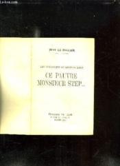 Ce Pauvre Monsieur Step... - Couverture - Format classique