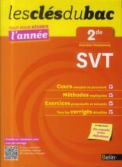 Les Cles Du Bac ; Tout Pour Réussir L'Année ; Svt ; 2nde - Couverture - Format classique
