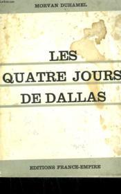 Les Quatre Jours De Dallas. - Couverture - Format classique