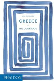 Vente livre :  Greece ; the cookbook  - Vefa Alexiadou