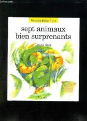 Sept Animaux Bien Surprenants - Couverture - Format classique